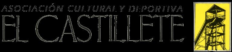 """Asociación Cultural y Deportiva """"El Castillete"""""""